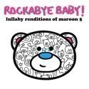 Maroon 5 Lullaby Renditions CD Thumbnail