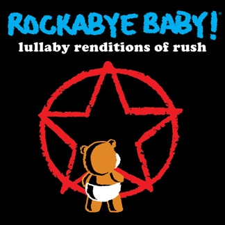 Rush Lullaby Renditions CD - Full Length
